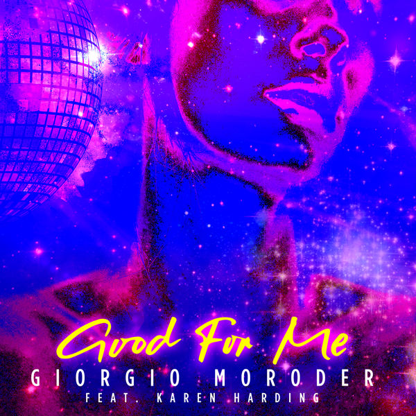 Giorgio Moroder - Good For Me
