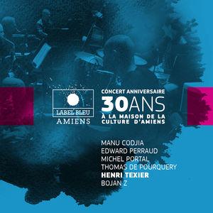 Concert anniversaire 30 ans de Label Bleu (feat. Manu Codjia, Edward Perraud, Michel Portal, Thomas de Pourquery & Bojan Z)