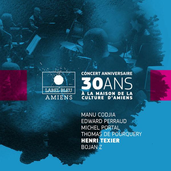 Henri Texier - Concert anniversaire 30 ans de Label Bleu (feat. Manu Codjia, Edward Perraud, Michel Portal, Thomas de Pourquery & Bojan Z)