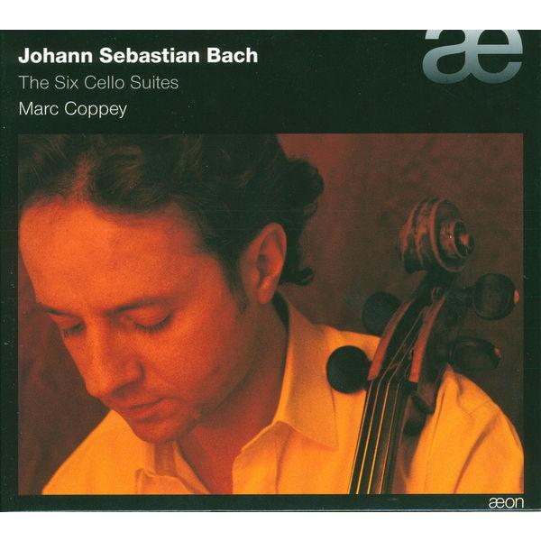 Marc Coppey - Les Six suites pour violoncelle