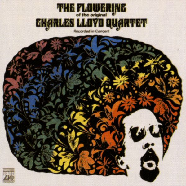 Charles Lloyd Quartet - The Flowering (US Release)