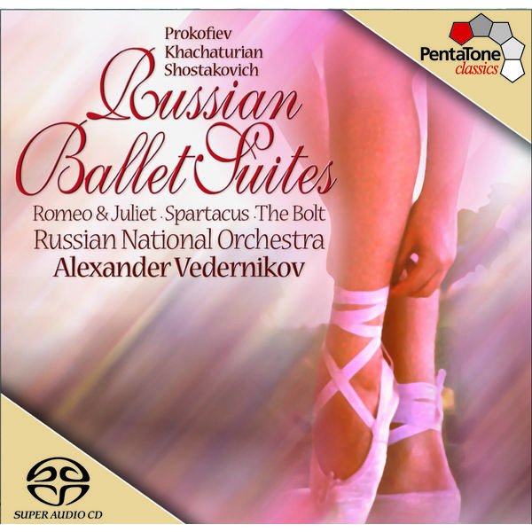 Russian National Orchestra - PROKOFIEV, S.: Romeo and Juliet Suite No. 1 / KHACHATURIAN, A.I.: Spartacus / SHOSTAKOVICH, D.: The Bolt (Russian Ballet Suites) (Vedernikov)