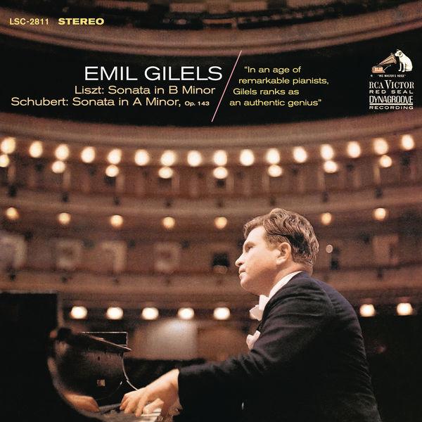 Emil Gilels - Liszt: Piano Sonata in B Minor, S. 178 & Schubert: Piano Sonata No. 14 in A Minor, D. 784, Op. 143