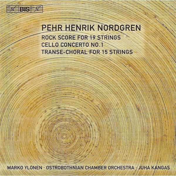 Marko Ylonen - NORDGREN, P.: Rock Score / Cello Concerto No. 1 / Transe-Choral