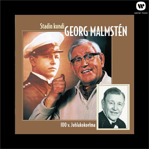 Georg Malmstén - Stadin Kundi / 100 v. Juhlakokoelma