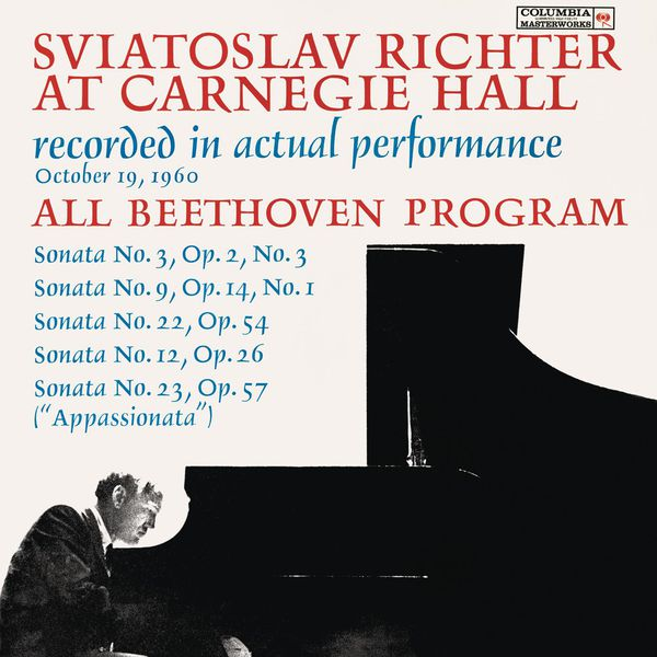 Sviatoslav Richter - Sviatoslav Richter Live at Carnegie Hall: All Beethoven Program (October 19, 1960)