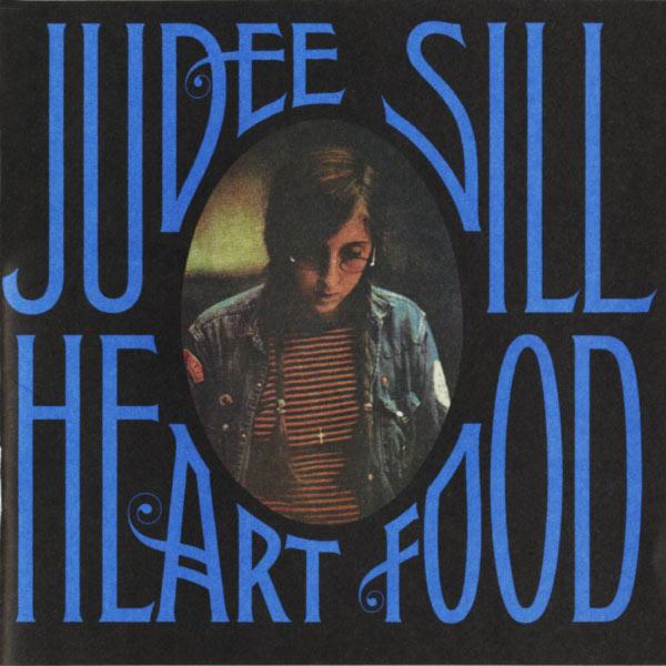 Judee Sill - Heart Food