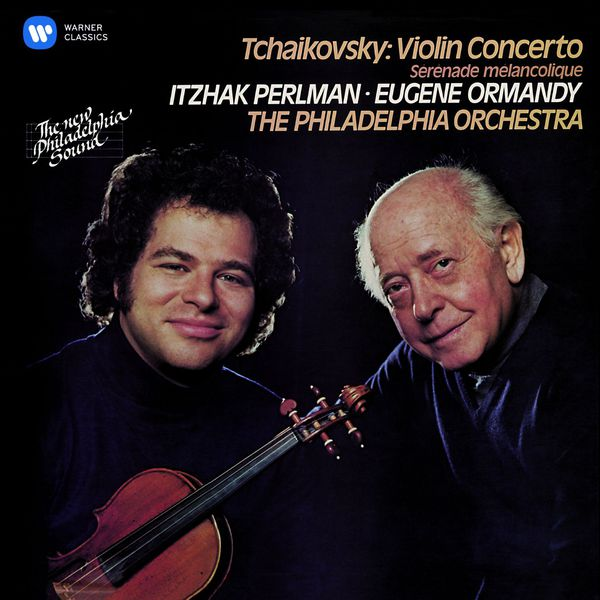 Itzhak Perlman - Tchaikovsky: Violin Concerto & Sérénade mélancolique