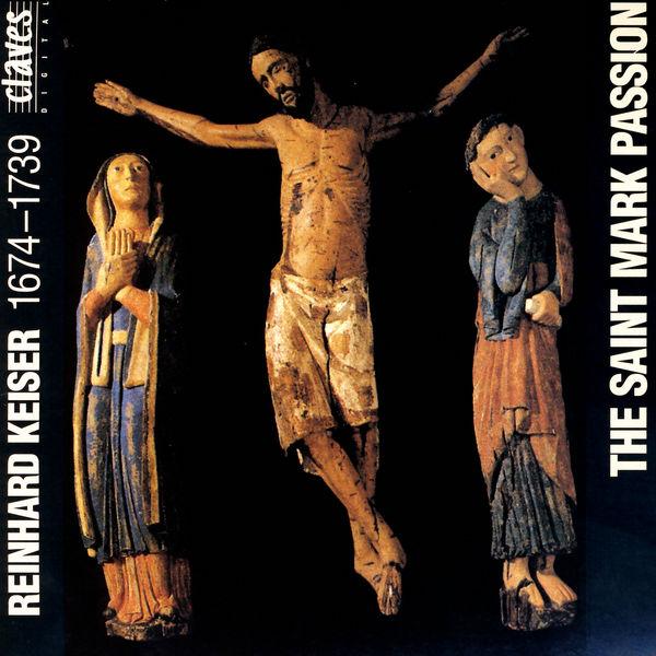 Reinhard Keiser|La Passion selon Saint-Marc