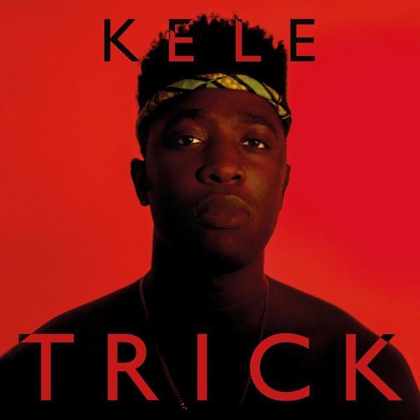 Kele - Trick