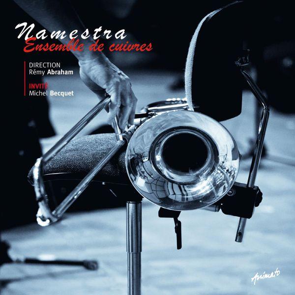 Namestra - Ensemble de cuivres - Namestra