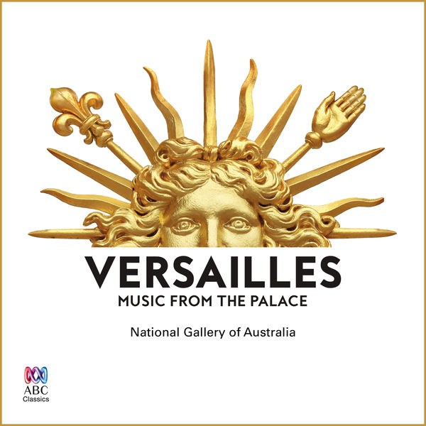 Various Artists - Versailles: Music From The Palace
