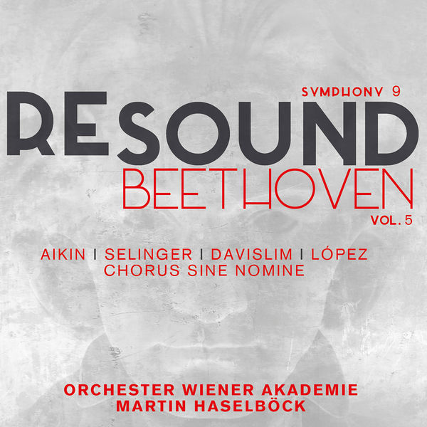 Orchester Wiener Akademie - Beethoven: Symphony No. 9 in D Minor, Op. 125 (Resound Collection, Vol. 5)