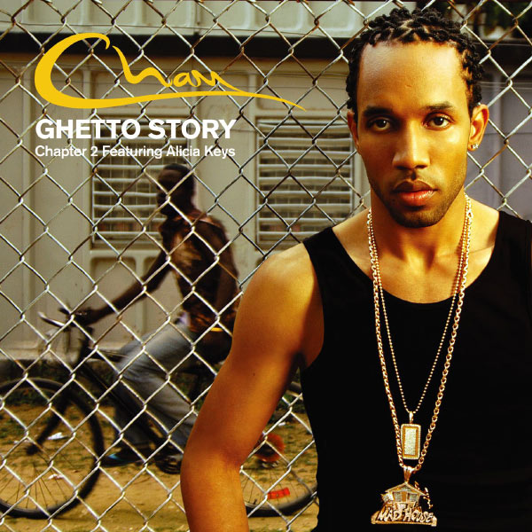 Cham - Ghetto Story Chapter 2 (feat. Alicia Keys) [Digital Download]