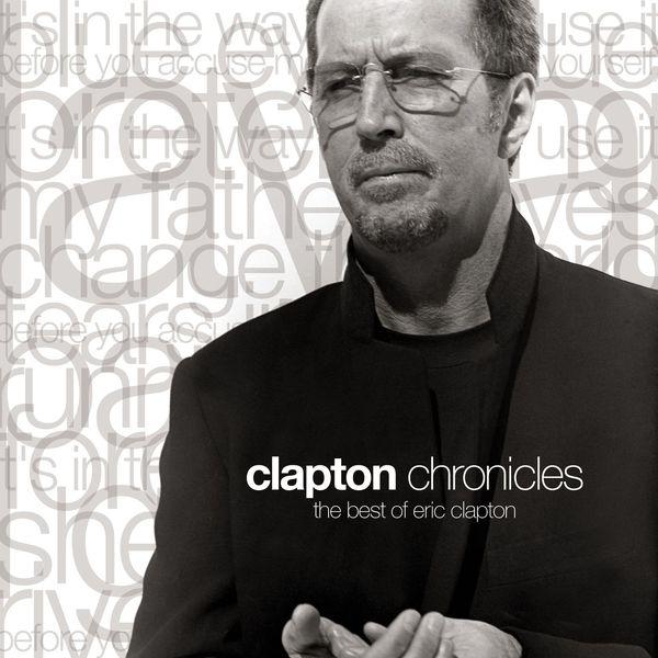 Eric Clapton - Clapton Chronicles: The Best of Eric Clapton