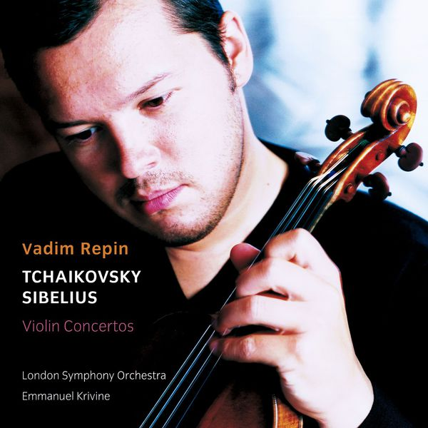 Vadim Repin - Tchaikovsky & Sibelius : Violin Concertos