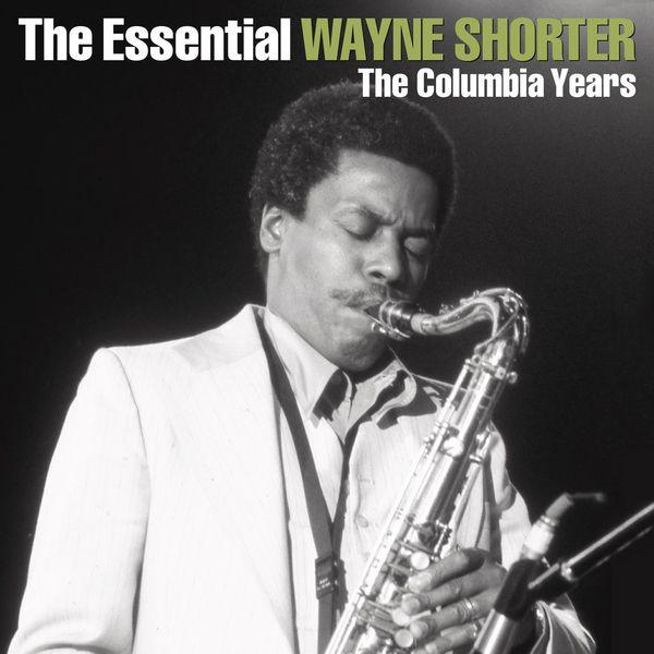 Wayne Shorter - The Essential Wayne Shorter