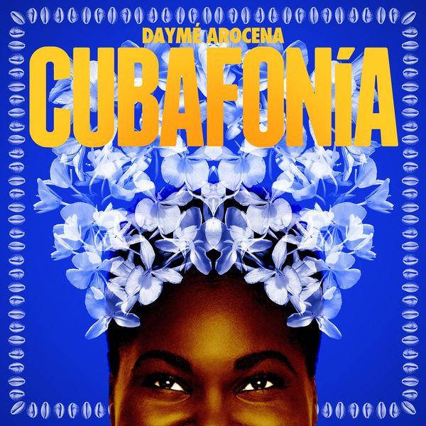 Daymé Arocena - Cubafonía
