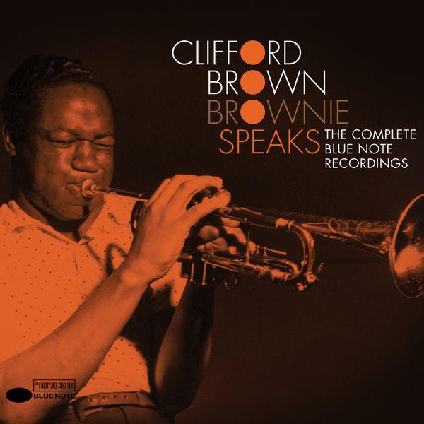 Clifford Brown - Brownie Speaks: The Complete Blue Note Recordings