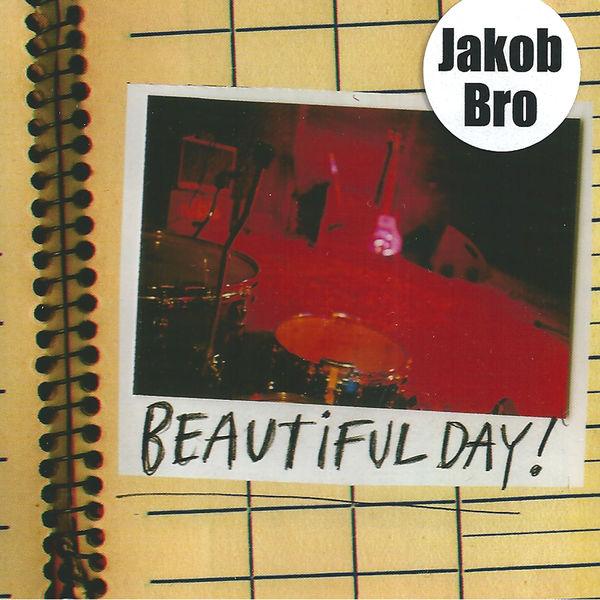 Jakob Bro - Beautiful Day