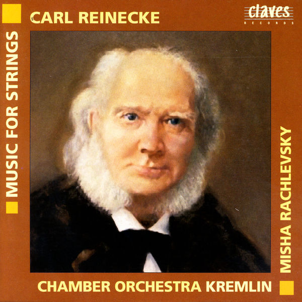Carl Reinecke - Reinecke: Music for String Orchestra