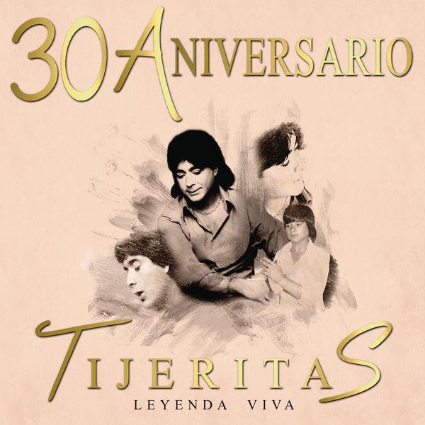 """Tijeritas - """"Leyenda Viva"""" 30 Aniversario Tijeritas"""
