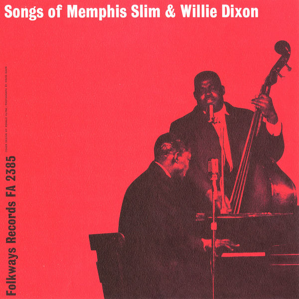 "Memphis Slim - Songs of Memphis Slim and ""Wee Willie"" Dixon"