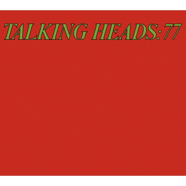 Talking Heads - Talking Heads '77 (Deluxe Version)