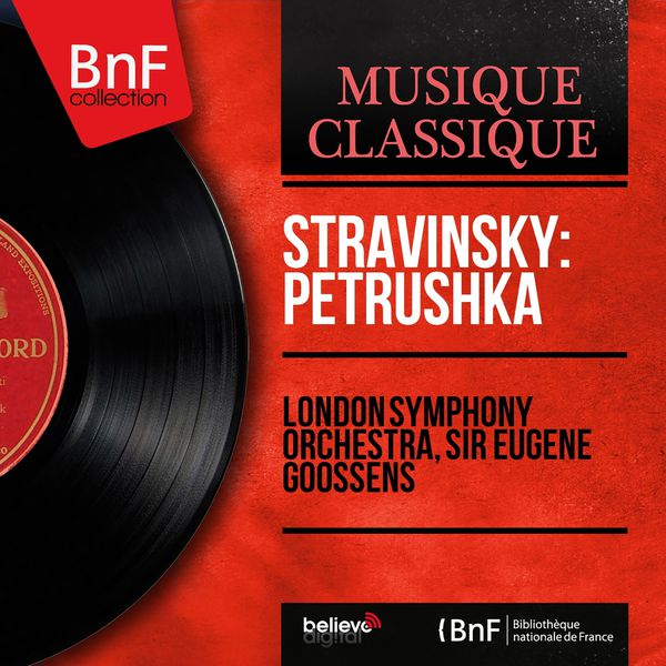 London Symphony Orchestra - Stravinsky: Petrushka (Mono Version)
