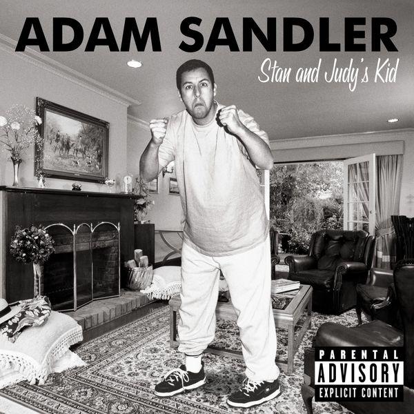 Adam Sandler - Stan and Judy's Kid