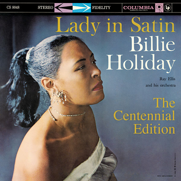 Billie Holiday - Lady In Satin: The Centennial Edition