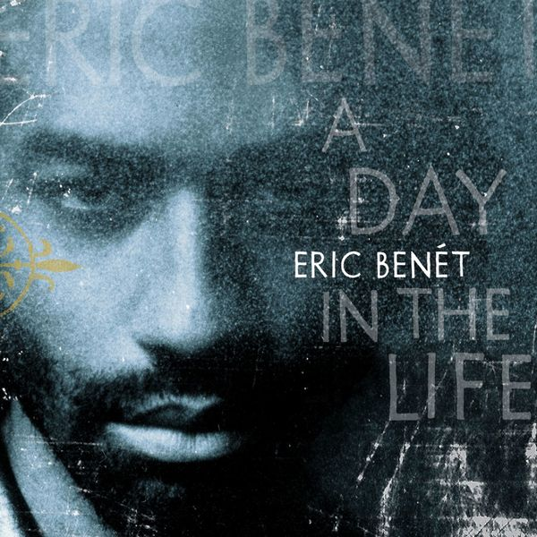 Eric Benet - A Day In The Life (Enhanced CD)