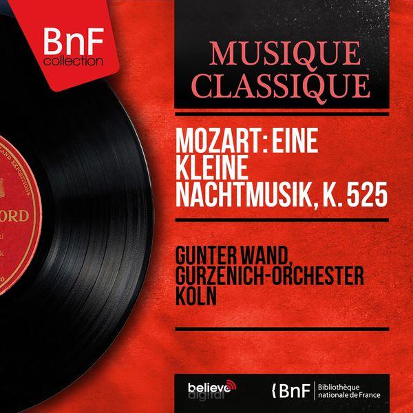 Günter Wand - Mozart: Eine kleine Nachtmusik, K. 525 (Mono Version)