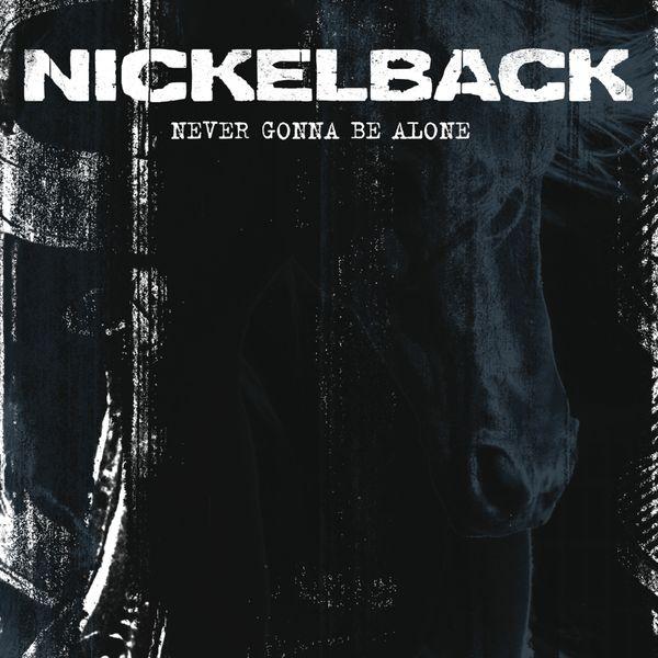 Nickelback-never gonna be alone lyrics (mp3 download) youtube.