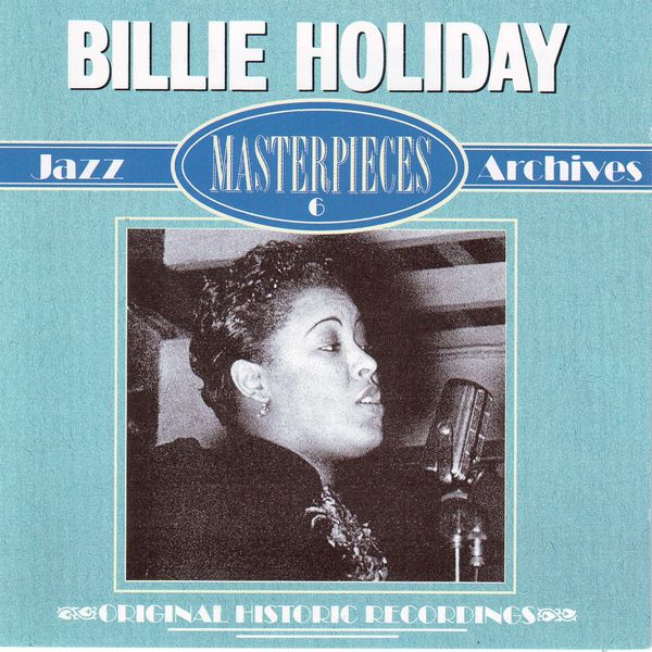 Billie Holiday - Masterpieces  6 - Jazz Archives
