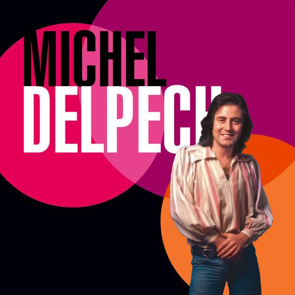 Michel Delpech - Best Of 70