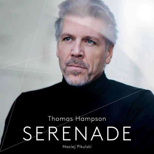 Thomas Hampson - Sérénade (Gounod, Bizet, Chabrier, Meyerbeer...)