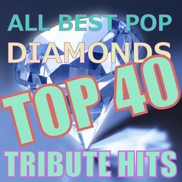 Benjamin Taylor - All Best Pop Diamonds Top 40 Tribute Hits