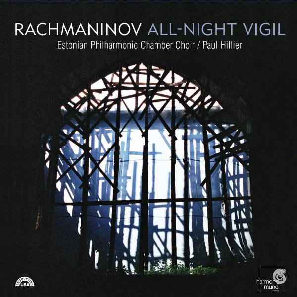 Estonian Philharmonic Chamber Choir - Rachmaninov: Vespers & Complete All-Night Vigil