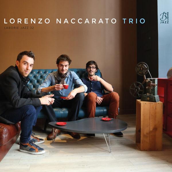 Lorenzo Naccarato - Lorenzo Naccarato Trio
