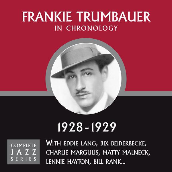 Frankie Trumbauer - Complete Jazz Series 1928 - 1929