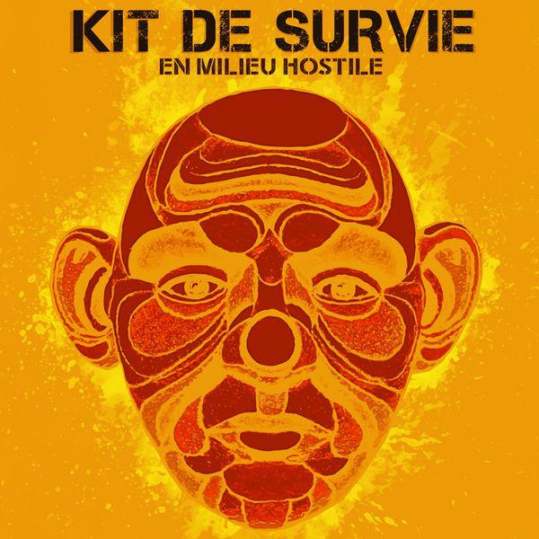 Kit De Survie - En milieu hostile