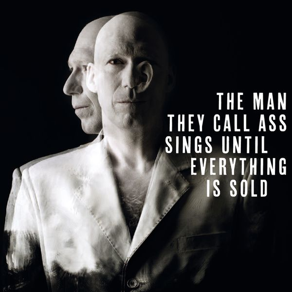 Hasse Poulsen - The Man They Call Ass Sings Until Everything Is Sold