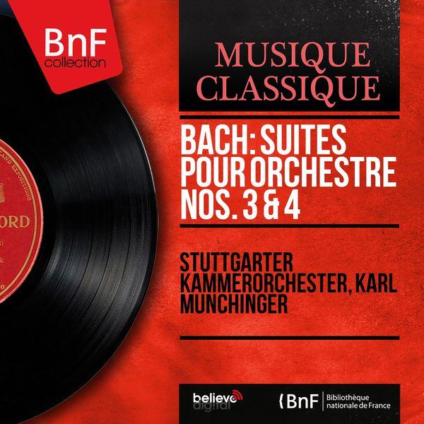 Stuttgarter Kammerorchester - Bach: Suites pour orchestre Nos. 3 & 4 (Stereo Version)