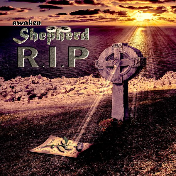 Awaken Shepherd - RIP