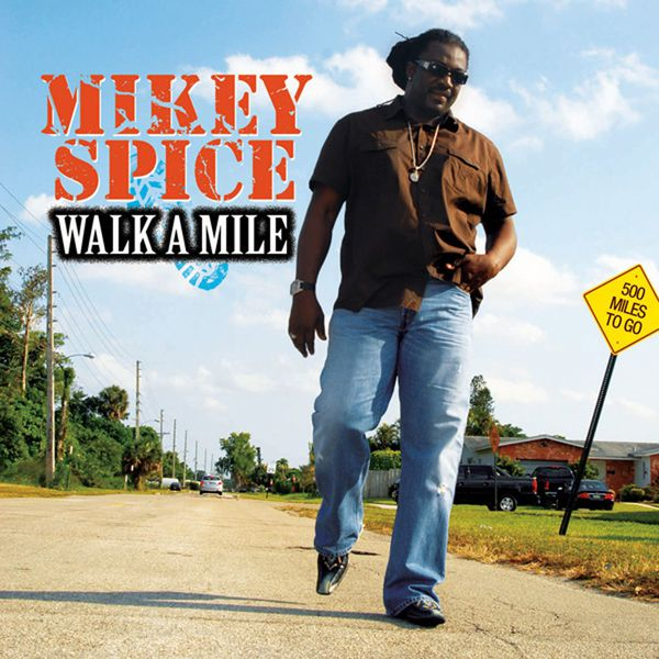 Mikey Spice - Walk A Mile