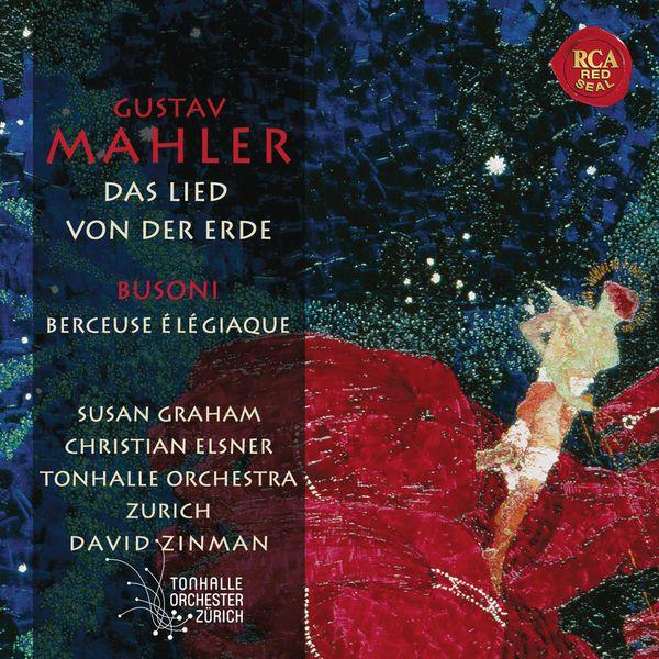 Susan Graham - Mahler : Das Lied von der Erde - Busoni : Berceuse élégiaque