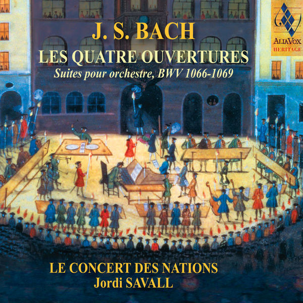 Johann Sebastian Bach - J. S. Bach : Les 4 Ouvertures BWV 1066-1069