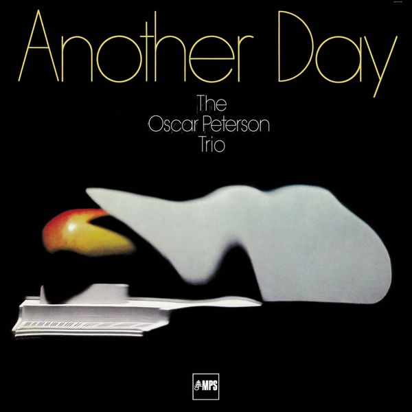 The Oscar Peterson Trio - Another Day (Remastered Anniversary Edition)