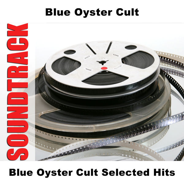 Blue Öyster Cult - Blue Oyster Cult Selected Hits